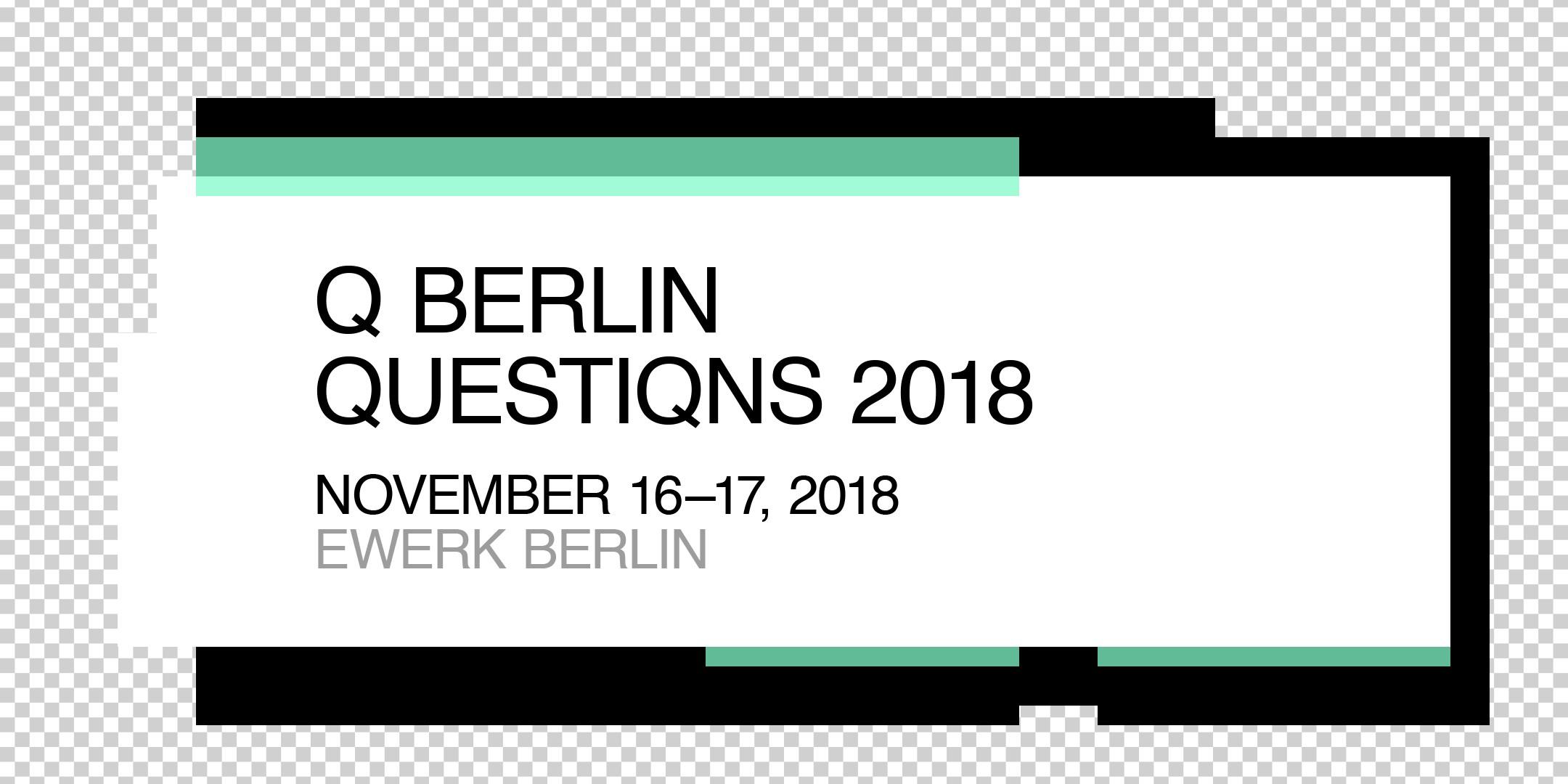 a0684fee0ff Q BERLIN QUESTIQNS 2018