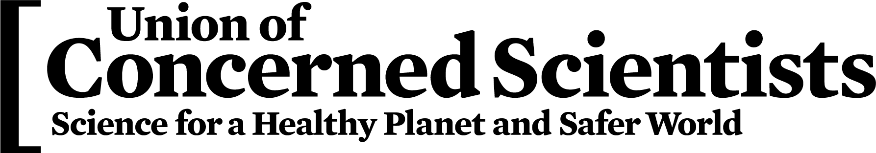 Union of Concerned Scientists. Science for a healthy planet and safer world.