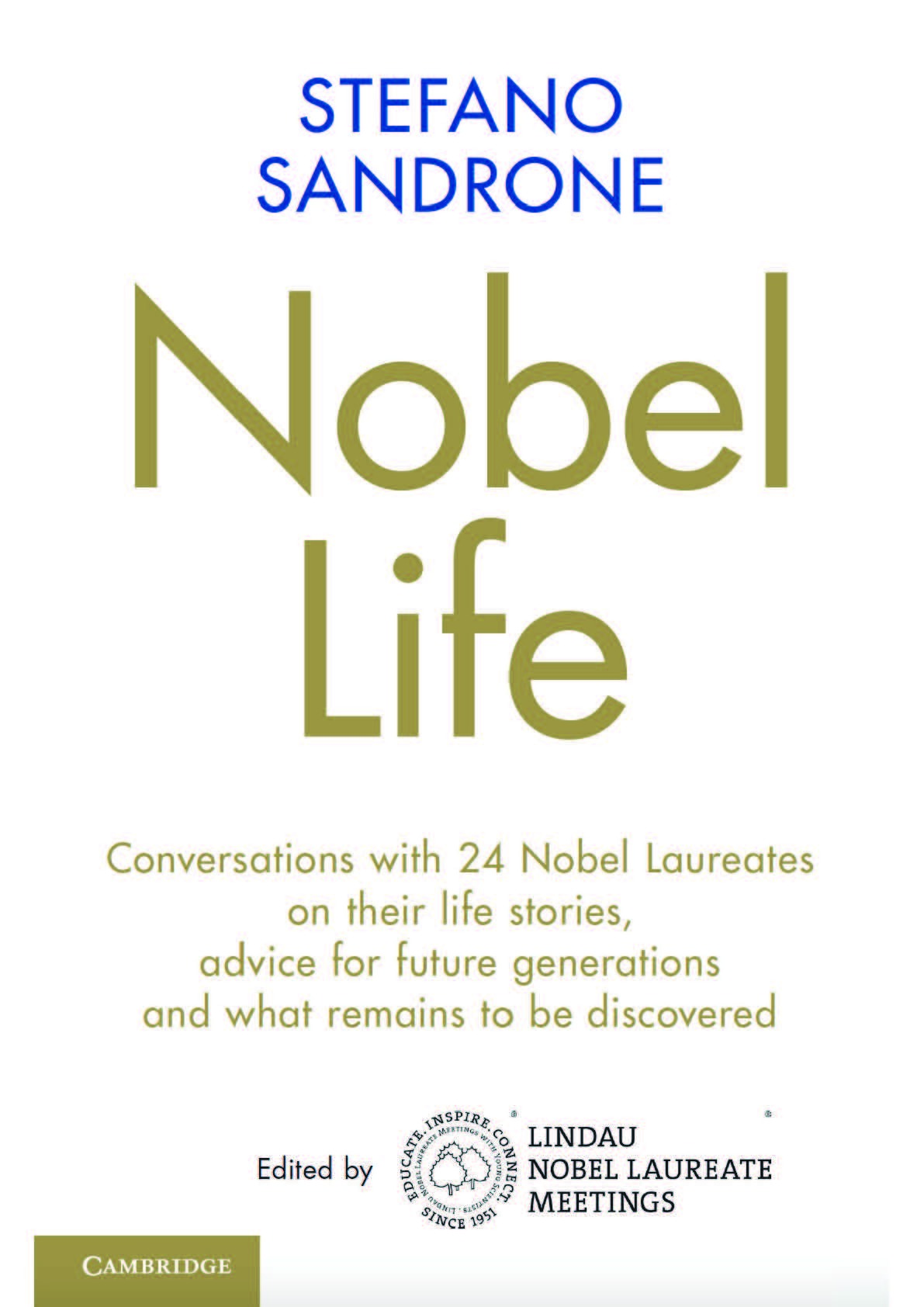 The book cover of Nobel Life: The Title in gold and black letter center, the logos of the Lindau Meetings and Cambridge University Press below