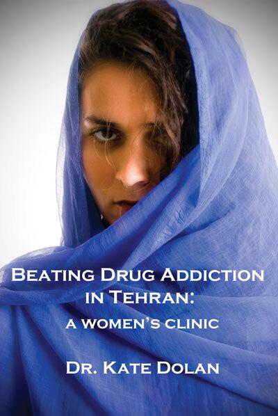 'Beating Drug Addiction in Tehran' book jacket