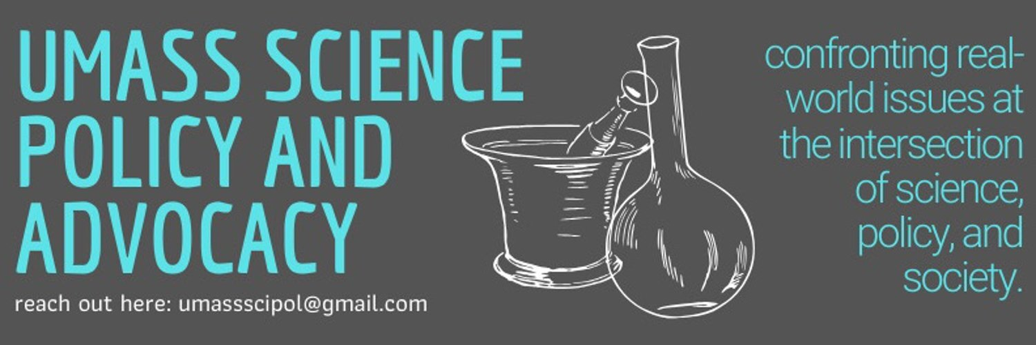 A cartoon of lab equipment (a flask and a mortar and pestle), surrounded by the following text: UMass Science Policy and Advocacy. Confronting real-world issues at the intersection of science, policy, and society. Reach out here: UMassSciPol@Gmail.Com.