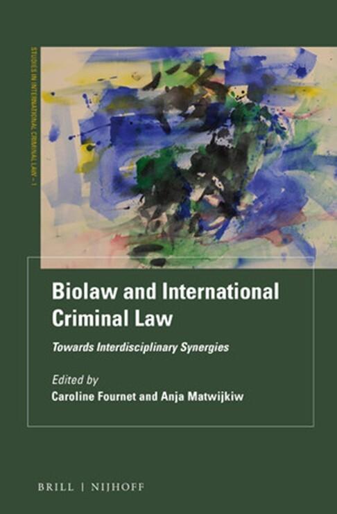 Biolaw and International Criminal Law